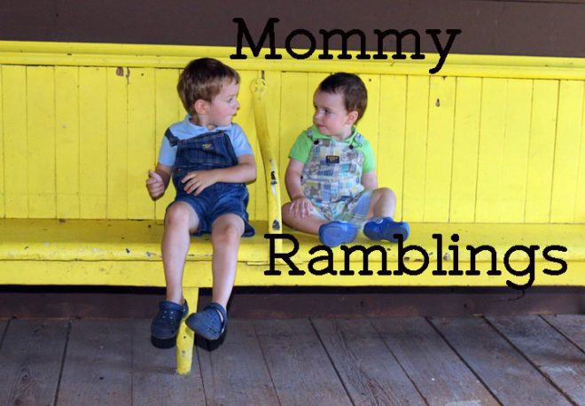 Mommy Ramblings